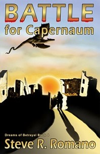 Dreams Of Betrayal: Battle for Capernaum, Volume 4